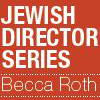 Jewish Directors on the Rise: One: A Story of Love and Equality with Director Becca Roth