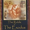 Adult Jewish Education: Riddle of the Exodus Lecturer: James Long Scholar Lecture Series
