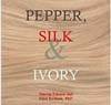 Pepper, Silk, and Ivory: Amazing Stories about Jews and the Far East