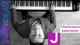Arts and Ideas 3 Performance Subscription - Buy 3 events SAVE 10%