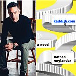 Novelist Nathan Englander at Our Shabbat Table <br>In conversation with Barry Edelstein, Artistic Director, The Old Globe