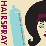Hairspray 5/13 at 1:00 PM