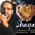 Chef Alon Shaya at Our Shabbat Table <br><i>Shaya: An Odyssey of Food, My Journey Back to Israel </i>